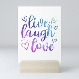 Live Laugh Love - Inspirational Quote Mini Art Print