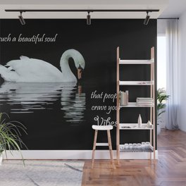Swan nature birds Beautiful soul with quote Wall Mural