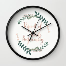Repent of White Supremacy Wall Clock