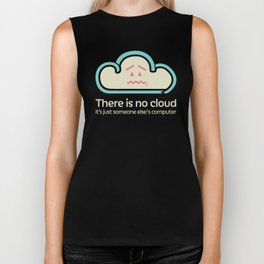 There Is No Cloud - Sand Biker Tank