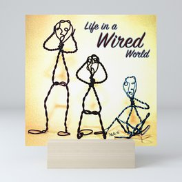 Life in a Wired World Mini Art Print