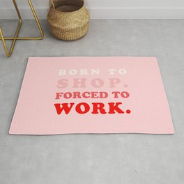 Born to Shop Shopaholic Rug