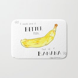 """I Could Carve a Better Man Out of a Banana"" Kurt Vonnegut Quote Bath Mat"
