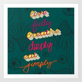 Live Fully, Breathe Deeply, Eat Simply Quote Art Print