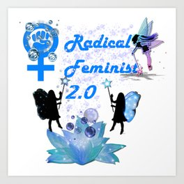 Radical Feminist 2.0 Blue Art Print