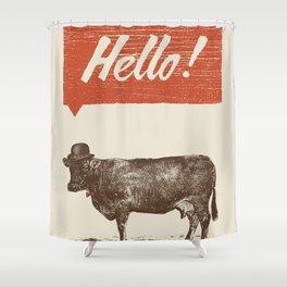 Hello ! Shower Curtain