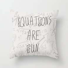 Equations Are Fun Throw Pillow