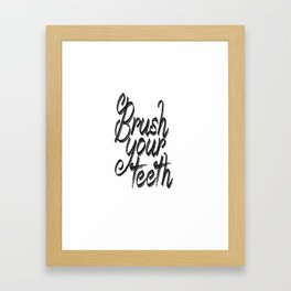 brush your teeth, printable bathroom Framed Art Print