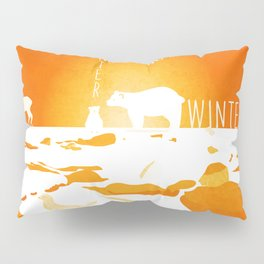 No winter lasts forever 8 Pillow Sham