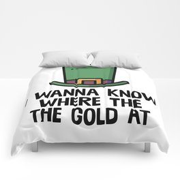I Wanna Know Where The Gold At Comforters