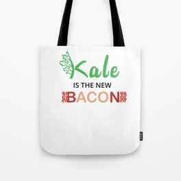 Kale is the new Bacon Kale Art for Vegans on Diet Light Tote Bag