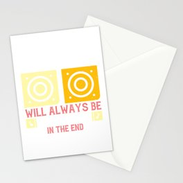 Good music will always be recognized in the end Stationery Cards
