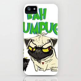 Bah Humpug iPhone Case