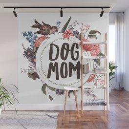 Dog Mom Flowers Wall Mural