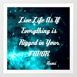 Rigged in Your Favor Rumi Quote Teal Galaxy Art Print