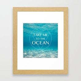 TAKE ME ... Framed Art Print