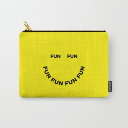 Fun Fun Fun Carry-All Pouch