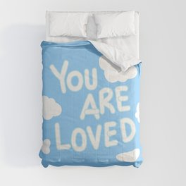 You're loved by yaygvibes Comforters