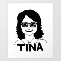 tina fey Art Prints featuring Tina Fey by Flash Goat Industries