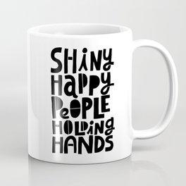 shiny happy people x typography Coffee Mug