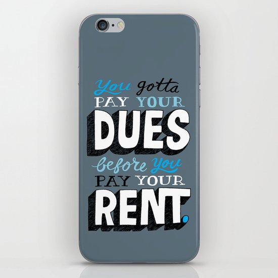 Dues Before Rent iPhone & iPod Skin