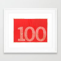 the 100 Framed Art Prints featuring 100 by axemangraphics
