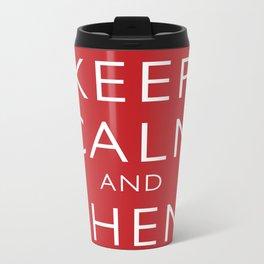 Keep Calm and Shen Long Metal Travel Mug