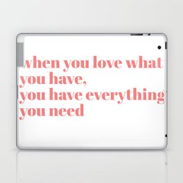 when you love Laptop & iPad Skin