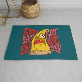 Find What You Love and Let it Kill You Rug