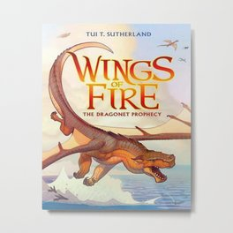 Wings of Fire - The Dragonet Prophecy Metal Print