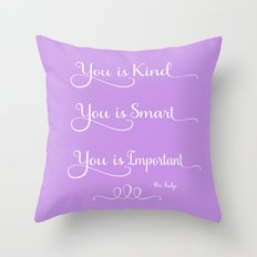 You is Kind Throw Pillow