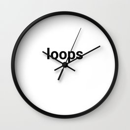 loops Wall Clock