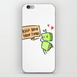 Encouragement bots: keep it up iPhone Skin
