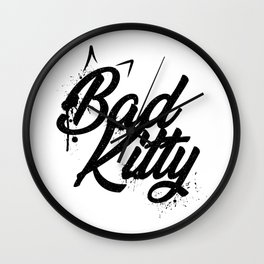 Grunge lettering Bad Kitty Wall Clock