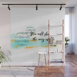 Pslam 16:11 Way of Life, Christian Scripture Abstract Art Wall Mural