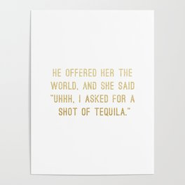 Shot of Tequila Poster