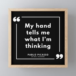 56 |  Pablo Picasso Quotes | 190829 Framed Mini Art Print