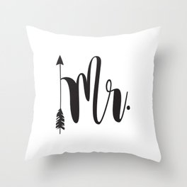 Mr script arrow engaged married Mr & Mrs Throw Pillow