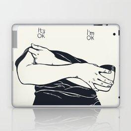 It's Ok. I'm Ok Laptop & iPad Skin
