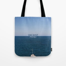 Vacant Mind on Vacation Tote Bag
