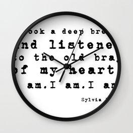 Sylvia Plath's quote Wall Clock