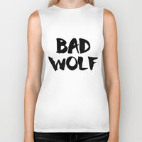 bad wolf Biker Tanks featuring Bad Wolf  by Freak Clothing
