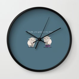 You goat to try this Wall Clock