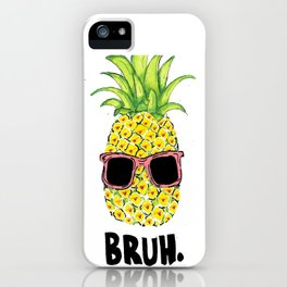 Bruh iPhone Case