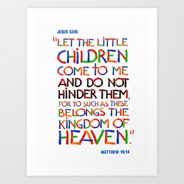 Let the little children come to me Art Print