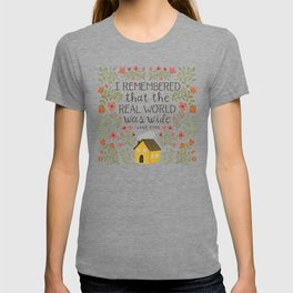 "Jane Eyre ""World Was Wide"" Quote T-shirt"