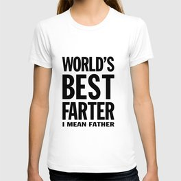worlds best father I mean father T-shirt