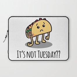 Not Taco Tuesday Laptop Sleeve
