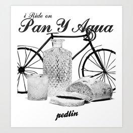 Pan Y Agua Art Print