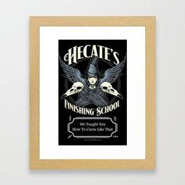 Hecate's Finishing School Framed Art Print